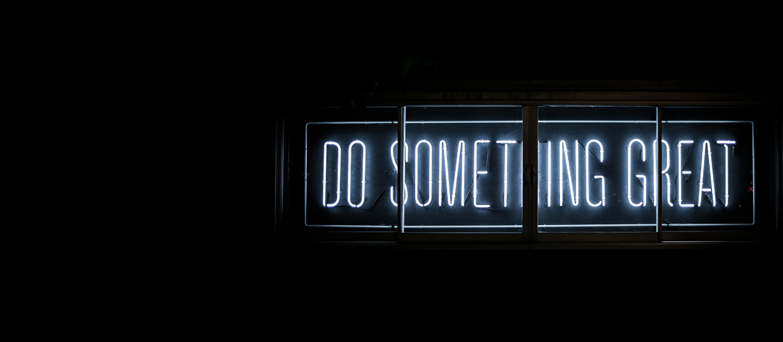 Do something great